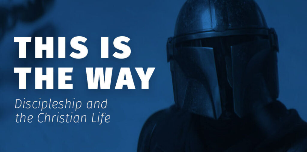 Disney's Mandalorian prompted me to think about the call of discipleship for Christians.